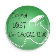 Crachá I'm not lost I'm Geocaching