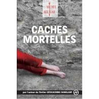 """Thriller """"Caches Mortelles"""" - Michel Aguilar, Francés"""